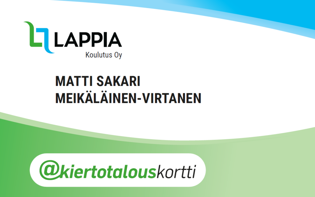 Lappia-Koulutus Oy:n logolle suunniteltu kiertotalouskortin malli Matti Sakari Meikälaine-Virtanen.